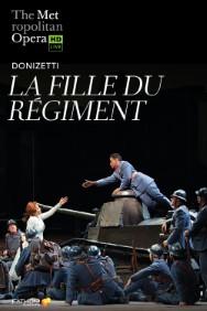The Met: Live in HD  La Fille du Régiment Poster