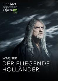 MET Opera Live: Der Fliegende Hollander Poster