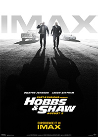Fast & Furious Presents: Hobbs & Shaw IMAX Poster