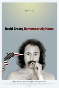 David Crosby: Remember My Name