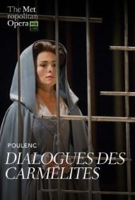 Met Opera 2018-19 Season: Dialogues des Carmélites Poster