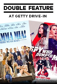 Mamma Mia Here We Go Again / Spy Who Dumped Me